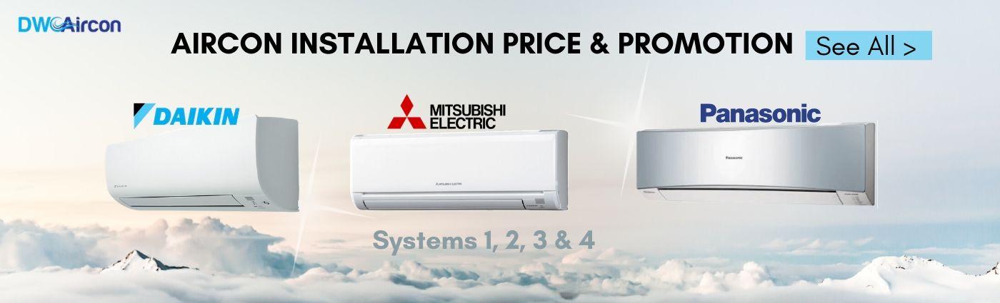 aircon-installation-price-aircon-promotion-dw-aircon-singapore
